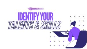 identify your talents and skills
