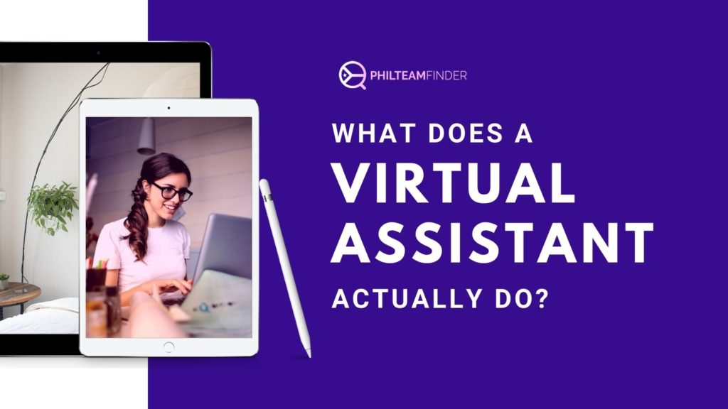 what does a virtual assistant actually do?